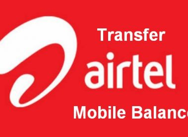 How to Transfer Balance from Airtel to Airtel Mobile Number