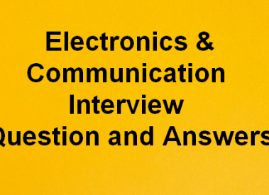 Electronics Engineering (ECE) Interview Questions and Answers