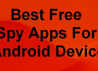 Top 3 Best Free Spy Apps For Android Device