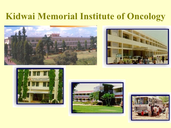 Kidwai Memorial institute of Oncology – Bangalore