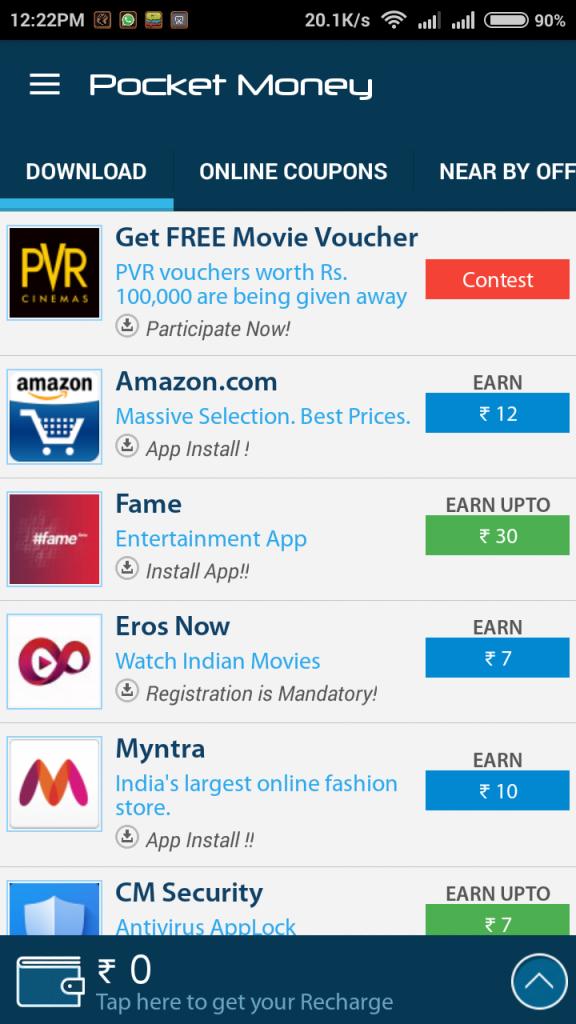Complete the Offers or Tasks(Pocket Money Apps) & make Wallet Cash.