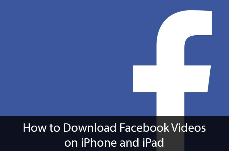 Save Videos From Facebook On IPhone