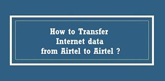How to Transfer Internet data (MBs) From one Mobile SIM to Another