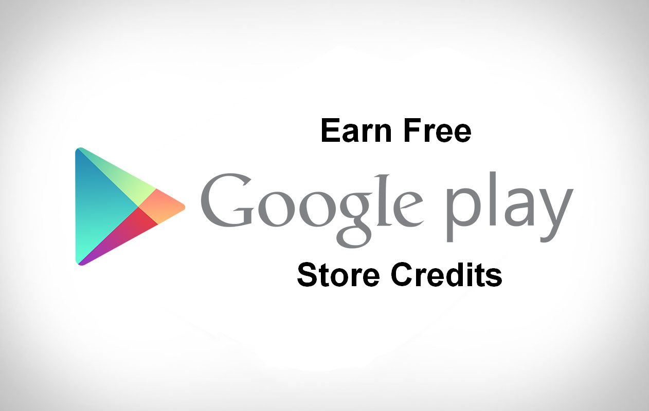 5 ways to earn free google play store credits and gift cards in 2018. Black Bedroom Furniture Sets. Home Design Ideas