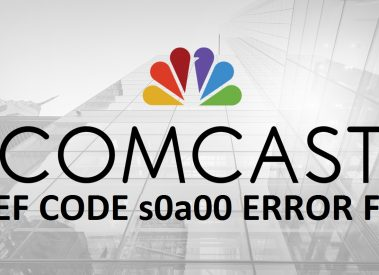 How to Solve Comcast Ref Code s0a00 Error