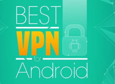 12 Best Free VPN App For Android 2017 Free (.apk) Download
