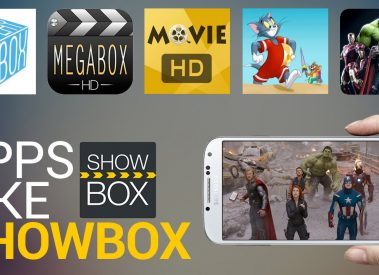 11 Apps Like Showbox :Best Alternatives to Watch/Stream Free HD Movies