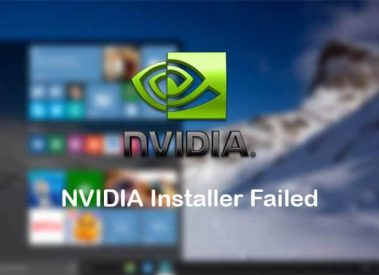 "5 Ways to Fix ""Nvidia Installer Failed"" Graphic Card Error in Win 10"